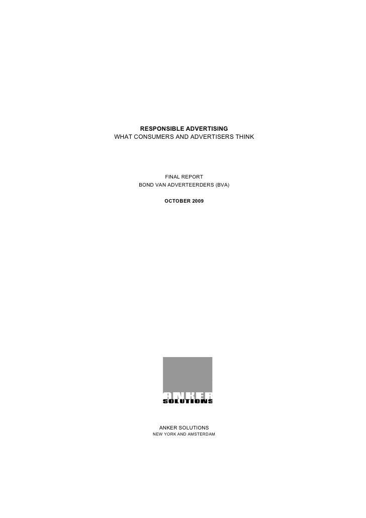 RESPONSIBLE ADVERTISING WHAT CONSUMERS AND ADVERTISERS THINK                   FINAL REPORT       BOND VAN ADVERTEERDERS (...