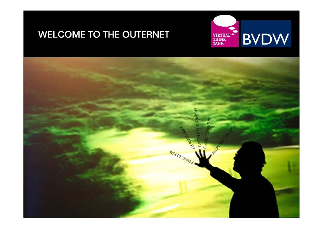 WELCOME TO THE OUTERNET