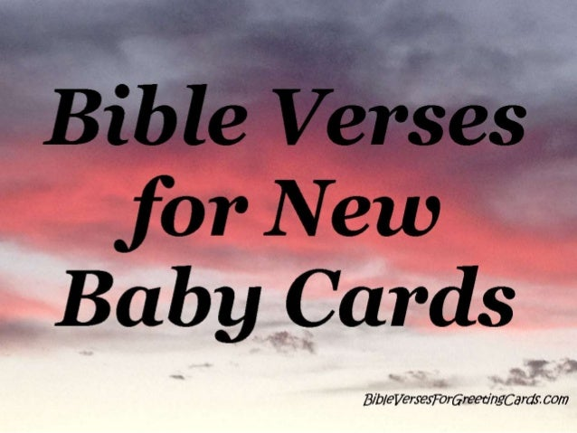 bible verses for new baby cards