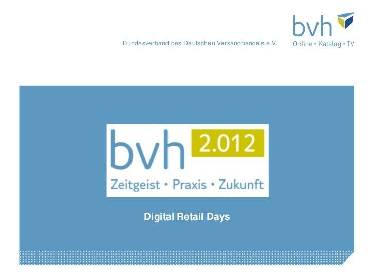 Bundesverband des Deutschen Versandhandels e.V.      Digital Retail Days