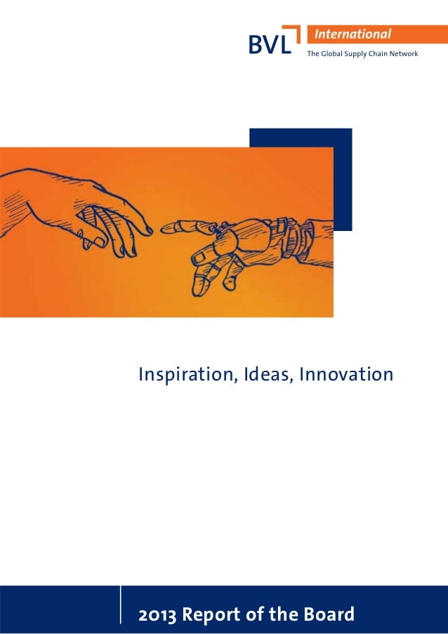 Inspiration, Ideas, Innovation 2013 Report of the Board