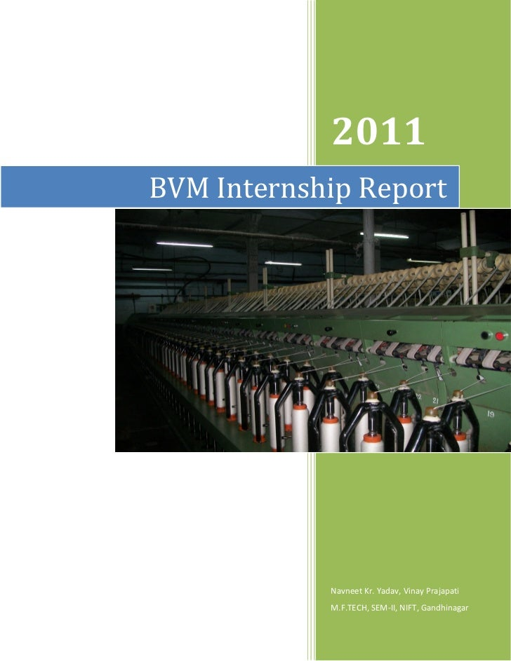 Bharat Vijay Mills Winter Internship Report 2011