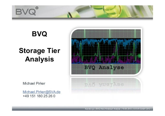 Bvq use case   storage tier analysis with bvq (ba).pptx