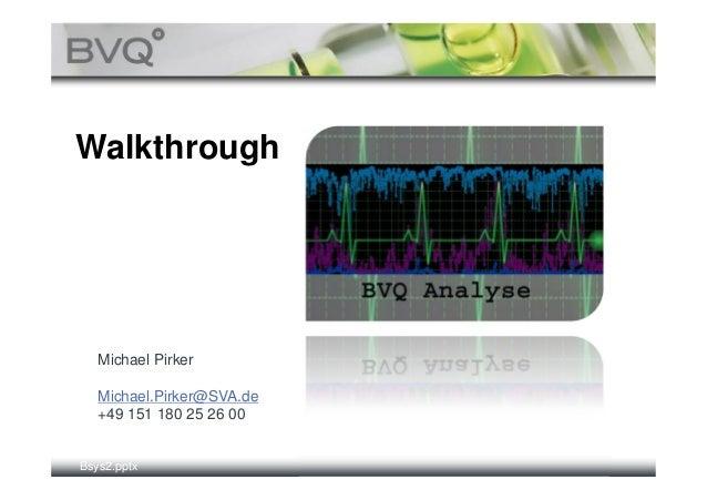 BVQ walkthrough