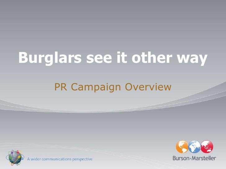 Burglars see it other way, BVRG Burson-Marsteller, LT