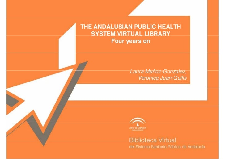 The Andalusian public health system virtual library: four years on