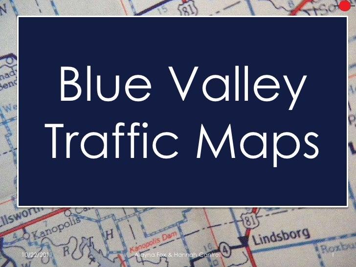 Blue Valley Traffic Maps