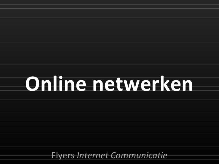 Online netwerken Flyers  Internet Communicatie