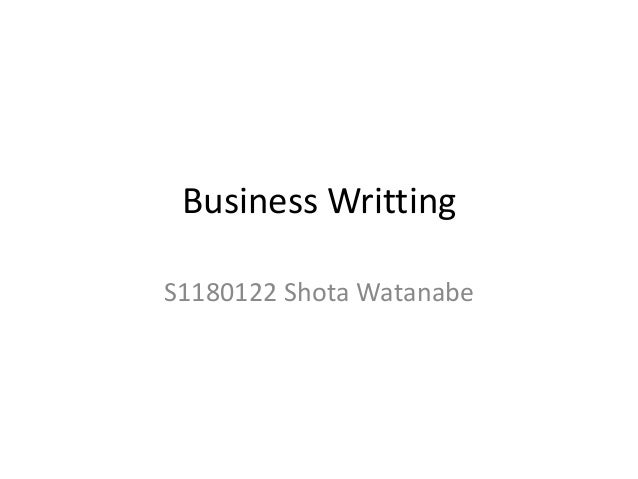 Business WrittingS1180122 Shota Watanabe