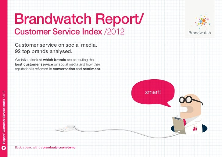 Brandwatch Report/                                       Customer Service Index /2012                                     ...