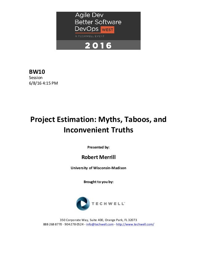 Project Estimation: Myths, Taboos, and Inconvenient Truths