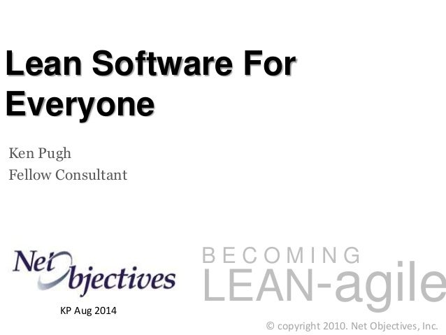Lean Software Development Is for Everyone