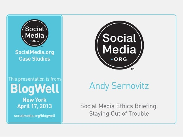 SocialMedia.orgVideo Case StudiesAndy SernovitzSocial Media Ethics Briefing:Staying Out of TroubleThis video is fromBlogWe...