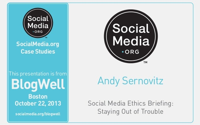 BlogWell Boston Social Media Ethics Briefing, presented by Andy Sernovitz