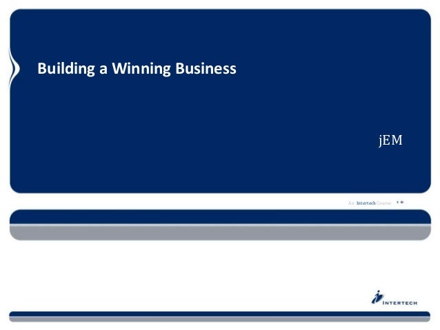 Building a Winning Business - 19 Tips for the Starting Entreprenuer