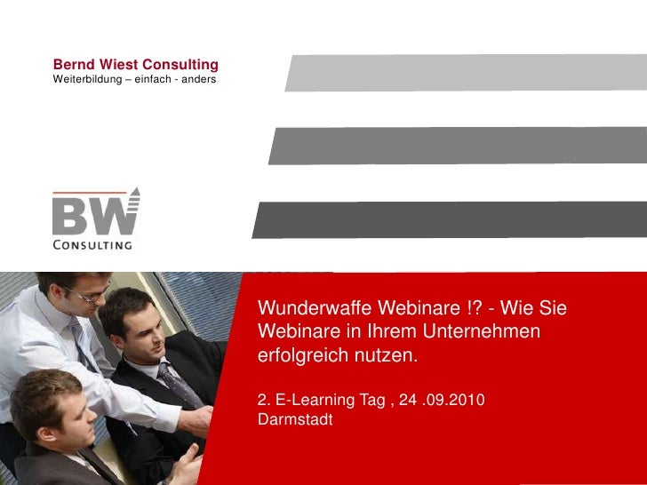 Wunderwaffe Webinare !? - Wie Sie Webinare in Ihrem Unternehmen erfolgreich nutzen. 2. E-Learning Tag , 24 .09.2010Darmsta...