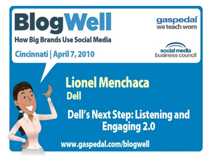 BlogWell Cincinnati Social Media Case Study: Dell, presented by Lionel Menchaca