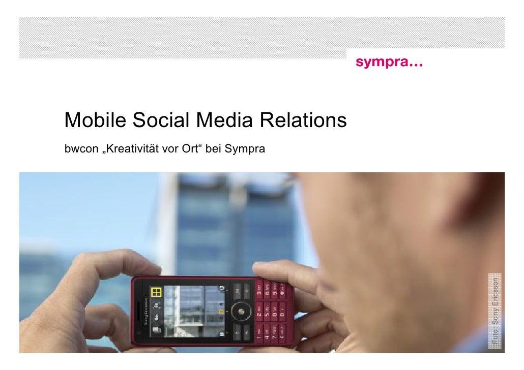 "Mobile Social Media Relations bwcon ""Kreativität vor Ort"" bei Sympra                                                      ..."