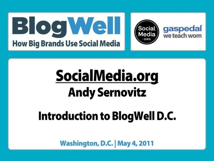 Introduction to BlogWell DC, presented by Andy Sernovitz