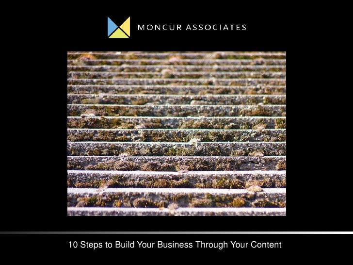 10 Steps to Build Your Business Through Your Content