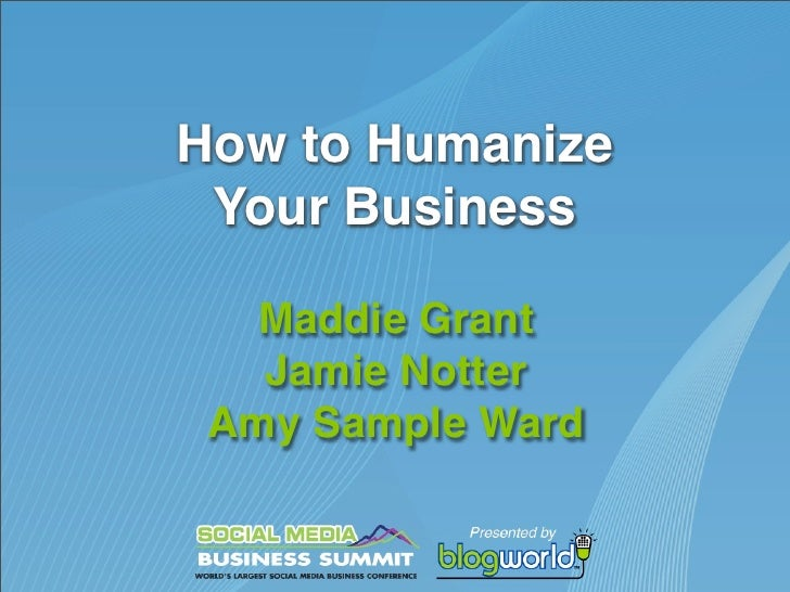 How to Humanize Your Business   Maddie Grant   Jamie Notter Amy Sample Ward