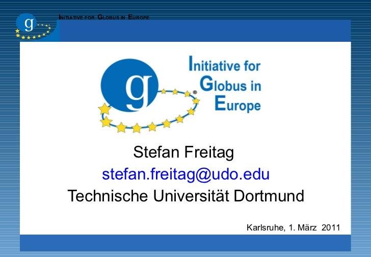 <ul><li>Stefan Freitag  </li></ul><ul><li>[email_address] </li></ul><ul><li>Technische Universität Dortmund </li></ul>Karl...