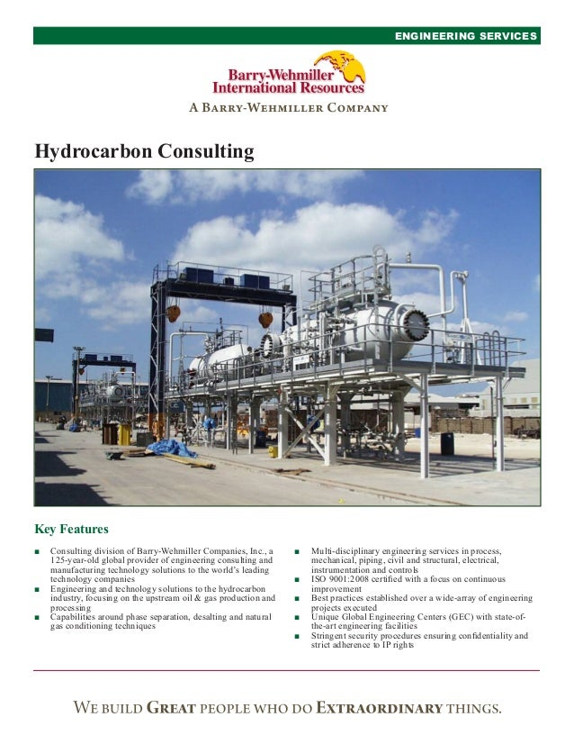 ENGINEERING SERVICESHydrocarbon ConsultingKey Features■■ Consulting division of Barry-Wehmiller Companies, Inc., a     ■■ ...