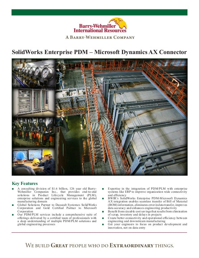 SolidWorks Enterprise PDM – Microsoft Dynamics AX ConnectorKey Features■■ A consulting division of $1.6 billion, 126 year ...