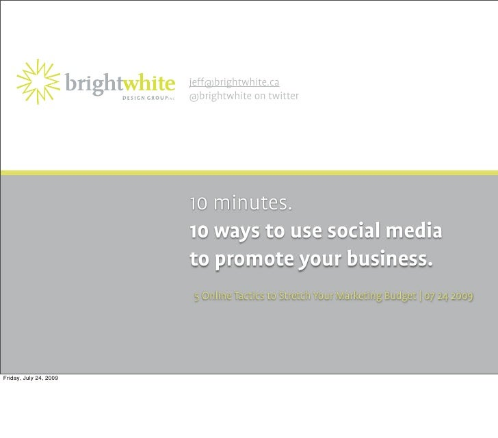 10 ways to use social media to promote your business.
