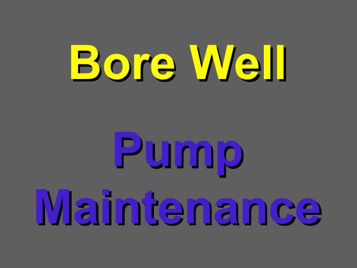 Bore Well Pump Maintenance