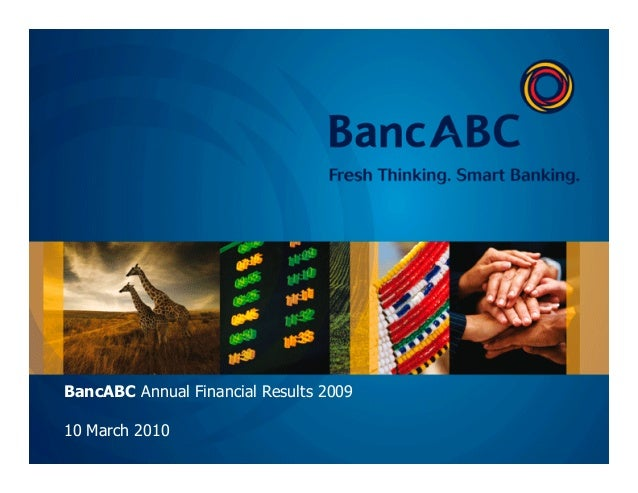 BancABC Annual Financial Results 200910 March 2010