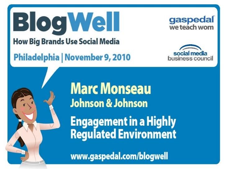 BlogWell Philadelphia Social Media Case Study: Johnson & Johnson, presented by Marc Monseau