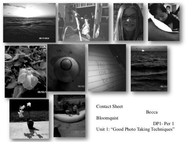 "Contact Sheet Becca Bloomquist DP1- Per 1 Unit 1: ""Good Photo Taking Techniques"""