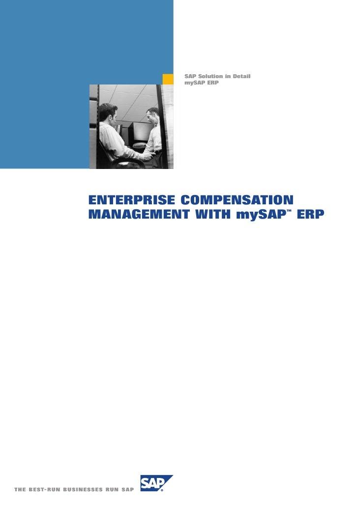 SAP Solution in Detail           mySAP ERP     ENTERPRISE COMPENSATION MANAGEMENT WITH mySAP™ ERP