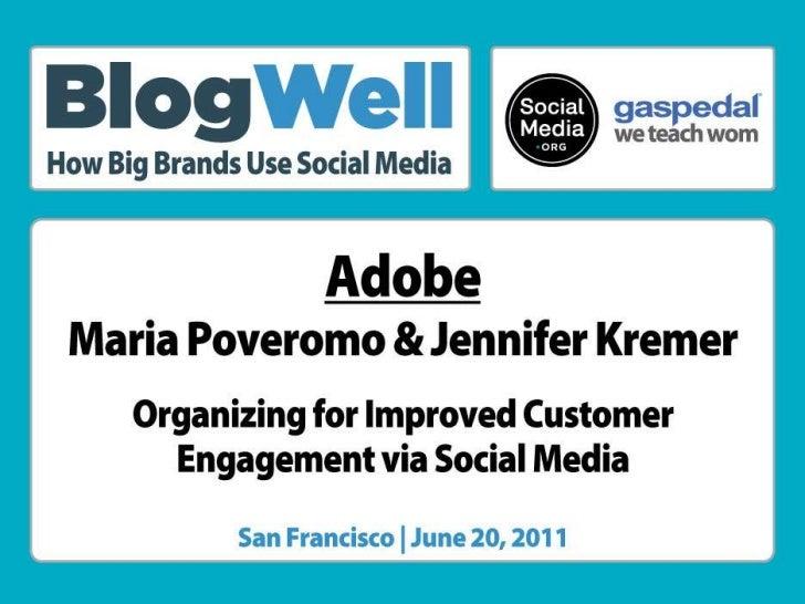 BlogWell San Francisco Case Study: Adobe, presented by Maria Poveromo & Jennifer Kremer