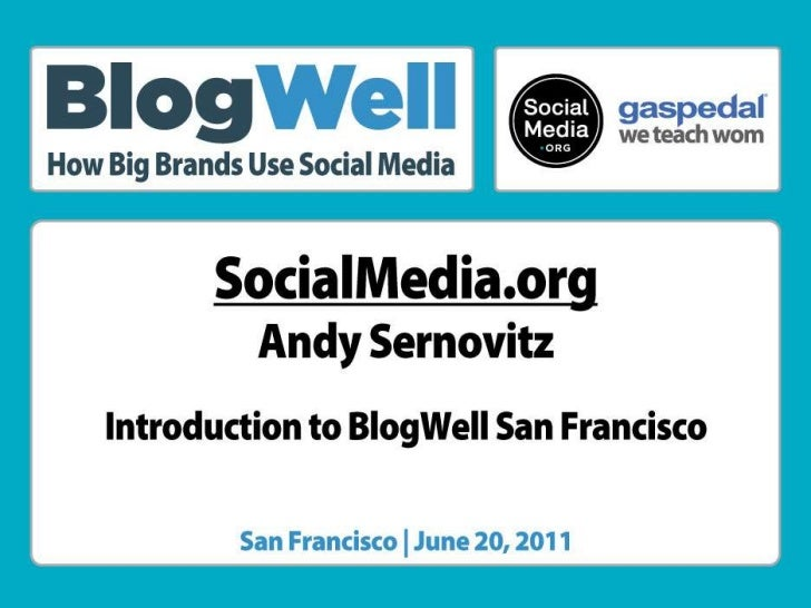 Introduction to BlogWell San Francisco, presented by Andy Sernovitz