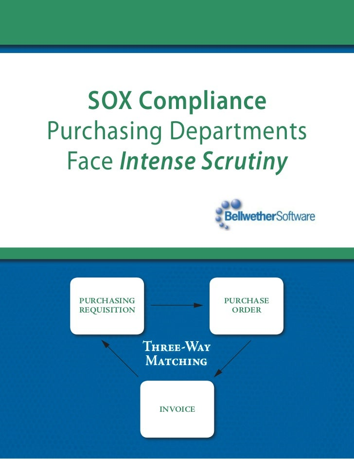 Sox Compliance Purchasing Departments  Face Intense Scrutiny       Purchasing                Purchase   requisition       ...