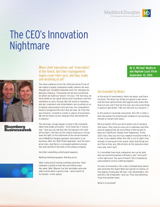 The CEO's Innovation Nightmare By G. Michael Maddock and Raphael Louis Vitón September 13, 2010 When chief executives yell...