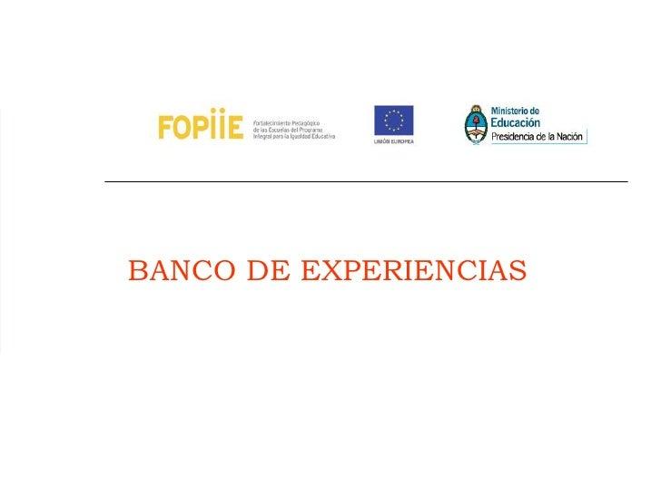 BANCO DE EXPERIENCIAS
