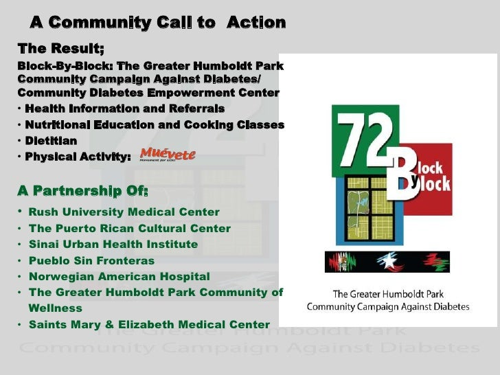 A Community Call to  Action<br />The Result;<br />Block-By-Block: The Greater Humboldt Park Community Campaign Against Dia...
