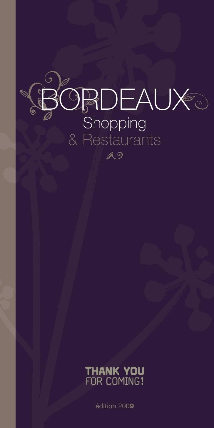 BORDEAUX    Shopping  & Restaurants         édition 2009