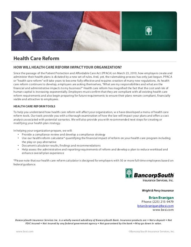 Health Care ReformHOW WILL HEALTH CARE REFORM IMPACT YOUR ORGANIZATION?HOW WILL HEALTH CARE REFORM IMPACT YOUR ORGANIZATIO...