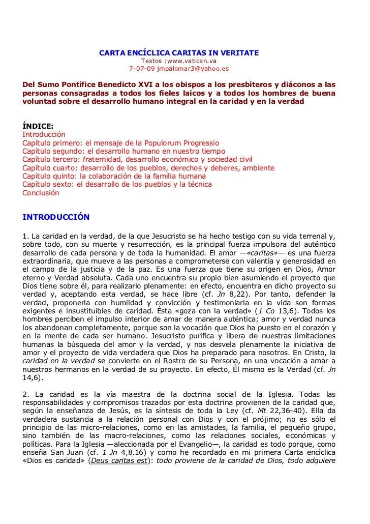 CARTA ENCÍCLICA CARITAS IN VERITATE                                  Textos :www.vatican.va                               ...