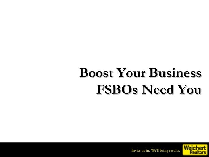 BOOST YOUR BUSINESS: (5) FSBO's need you