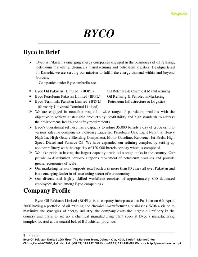 BYCO Byco in Brief   Byco is Pakistan's emerging energy companies engaged in the businesses of oil refining, petroleum ma...
