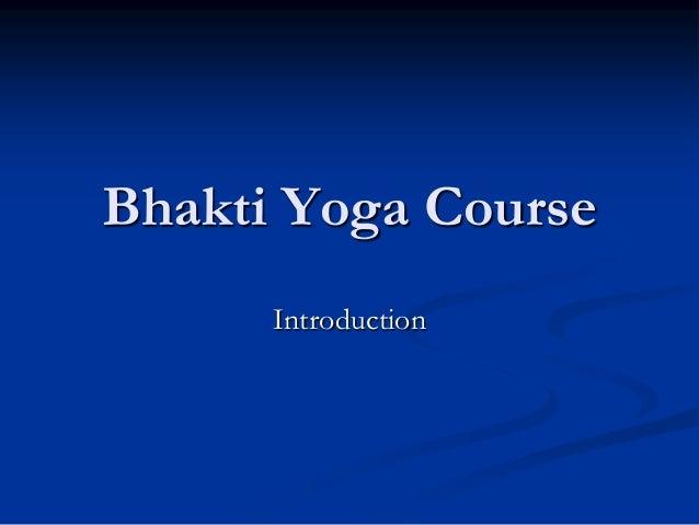 Basics of Bhakti Yoga