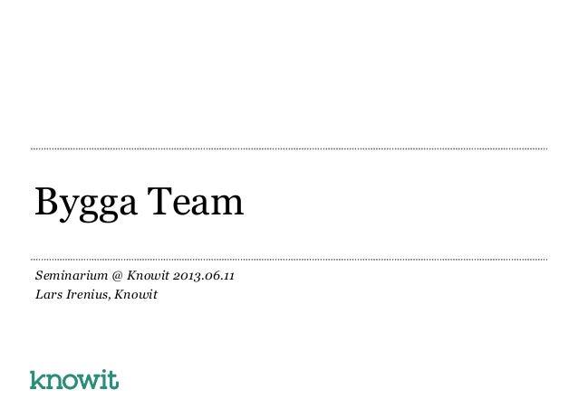 Bygga agila team