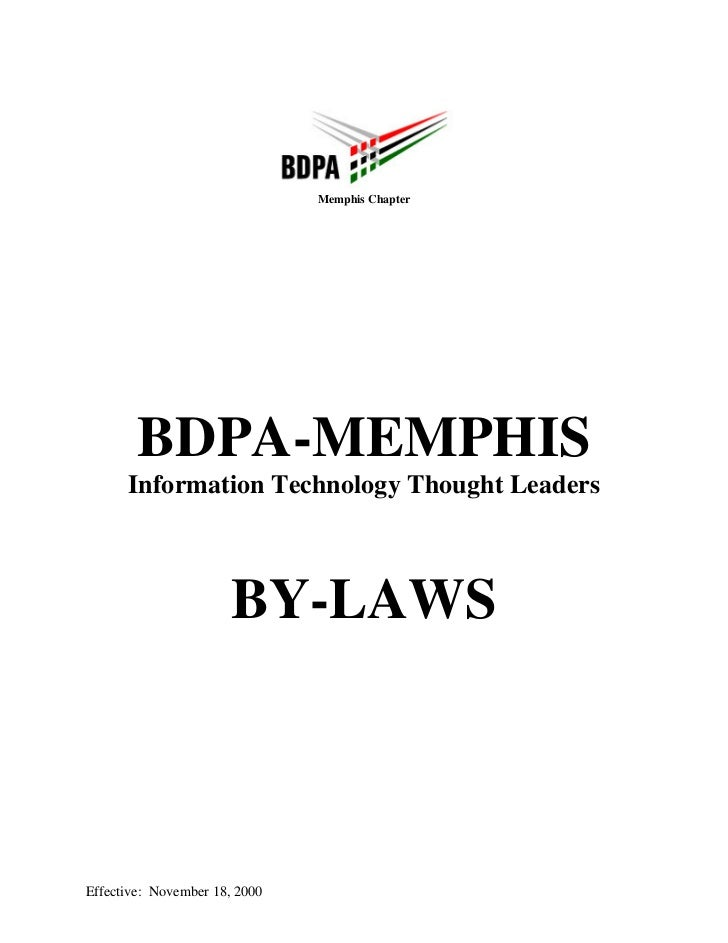 Memphis Chapter        BDPA-MEMPHIS      Information Technology Thought Leaders                      BY-LAWSEffective: Nov...