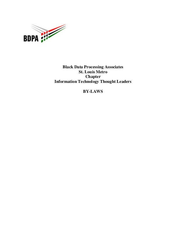 Black Data Processing Associates St. Louis Metro Chapter Information Technology Thought Leaders BY-LAWS