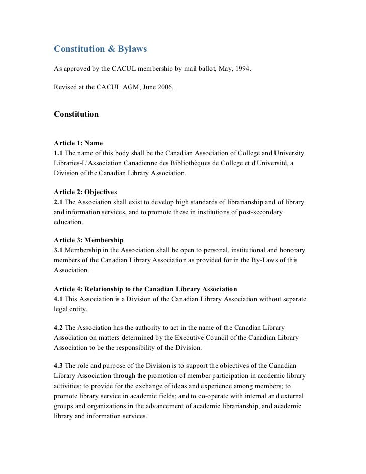 Constitution & BylawsAs approved by the CACUL membership by mail ballot, May, 1994.Revised at the CACUL AGM, June 2006.Con...
